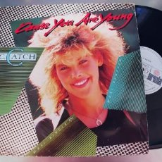 Discos de vinilo: C.C. CATCH-MAXI CAUSE YOU ARE YOUNG. Lote 290754028
