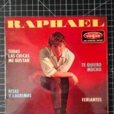 Discos de vinilo: RAPHAEL. TODAS LAS CHICAS ME GUSTAN.. Lote 290761413