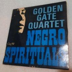 Discos de vinilo: GOLDEN GATE QUARTET - NEGRO SPIRITUALS. Lote 290801483