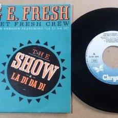 Discos de vinilo: DOUG E FRESH AND THE GET FRESH CREW / THE SHOW / SINGLE 7 PULGADAS. Lote 290818468