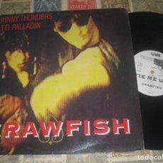 Discos de vinilo: JOHNNY THUNDERS PATTI PALLADIN / CRAWFISH 12PULGADAS (TWNS85) OG ESPAÑA. Lote 290898758