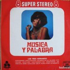 Discos de vinil: LP - LOS TRES HERNANDEZ - MUSICA Y PALABRA (SPAIN, DISCOS TREBOL 1970). Lote 290914218