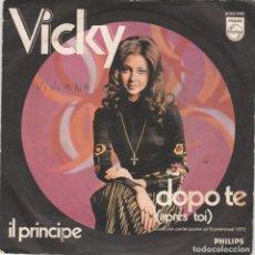 Discos de vinilo: 45 GIRI VICKY DOPO TE ( APRÉS TOI) IL PRINCIPE CANZONE PARTECIPANTE ALL'EUROFESTIVAL 1982 PHILIPS IT. Lote 290948638