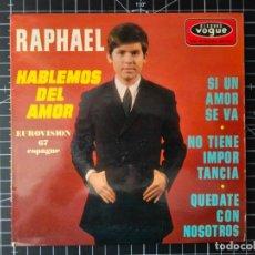 Discos de vinilo: RAPHAEL. HABLEMOS DEL AMOR EUROVISIÓN 67. Lote 290955868