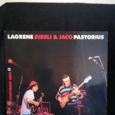 Discos de vinilo: LP LAGRENE BIRELI* & JACO PASTORIUS - STUTTGART ARIA 1986 GERMANY, EXCELENTE ESTADO. Lote 290974368