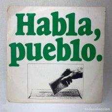 Discos de vinilo: SINGLE HABLA, PUEBLO - ESPAÑA - AÑO 1976. Lote 291173663