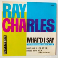 Discos de vinilo: RAY CHARLES- WHAT´D I SAY- SPAIN EP 1963.. Lote 291430888