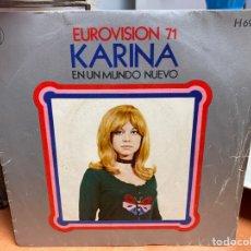 """Discos de vinilo: KARINA - EN UN MUNDO NUEVO (7"""", SINGLE). Lote 291452793"""