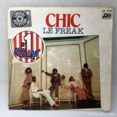 Discos de vinilo: SINGLE CHIC - LE FREAK - ESPAÑA - AÑO 1978. Lote 291484193