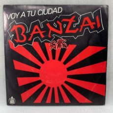 Discos de vinilo: SINGLE BANZAI - VOY A TU CIUDAD - ESPAÑA - AÑO 1983. Lote 291488168