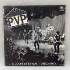 Discos de vinilo: SINGLE PVP - EL COCHE DE LA PLAS / DESCONTROL - ESPAÑA - AÑO 1982. Lote 291488513