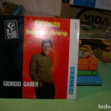 Discos de vinilo: GIORGIO GABER SP BELTER 1967 CIAO CIAO CIAO ( MALLORCA NON TI DIMENTICHERO ) IV FESTIVAL MALLORCA. Lote 291528363