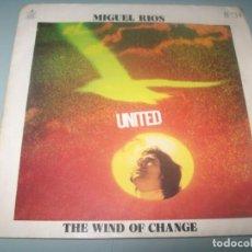 Dischi in vinile: MIGUEL RIOS - UNITED + THE WIND OF CHANGE ..SINGLE- EDICIÓN PROMOCIONAL - 1971. Lote 291534588