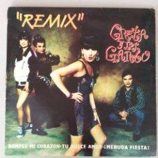 Discos de vinilo: GRETA Y LOS GARBO. REMIX. ROMPES MI CORAZÓN. TU DULCE AMOR. ¡MENUDA FIESTA!. Lote 291577388
