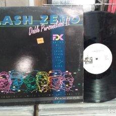 Discos de vinilo: FLASH ZERO. DOBLE PERSONALIDAD II -- MAXI-SINGLE. Lote 291579528