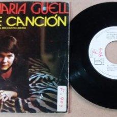 Discos de vinil: LUISA MARIA GÜELL / MI LIBRE CANCION / SINGLE 7 PULGADAS. Lote 291604888