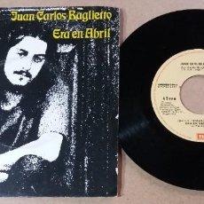 Dischi in vinile: JUAN CARLOS BAGLIETTO / ERA EN ABRIL / SINGLE 7 PULGADAS. Lote 291895693