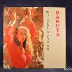 Discos de vinilo: DANUTA - WHENEVER YOU GO - LP. Lote 291900493
