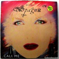 Dischi in vinile: SPAGNA - CALL ME - MAXI CBS 1987 ITALO-DISCO BPY. Lote 291909688