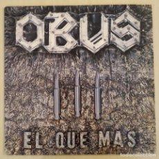 Discos de vinilo: OBUS - EL QUE MÁS - CHAPA DISCOS - 1984 - ESPAÑA - ENCARTES - ZL 601. Lote 292044933