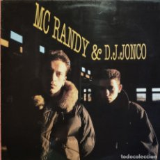 Discos de vinilo: LP MC RANDY & DJ JONCO - S/T - ARIOLA 211276 5C - SPAIN PRESS 1990 (EX-/EX++). Lote 292046563