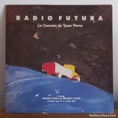 Discos de vinilo: RADIO FUTURA - LA CANCION DE JUAN PERRO - INCLUYE: PASEO CON LA NEGRA FLOR - LP - 1987. Lote 275108623
