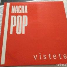 Discos de vinilo: NACHA POP - VISTETE. Lote 292062648
