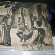 Discos de vinil: EROS RAMAZZOTTI - EN CIERTOS MOMENTOS .. LP DE 1987 - HISPAVOX ..INCLUYE - FANTASTICO AMOR. Lote 292089188