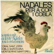 Discos de vinilo: CORAL SANT JORDI , COBLA BARCELONA, MONTSERRAT MARTORELL–NADALES PER A COR I COBLA- EP 1965. Lote 292106743