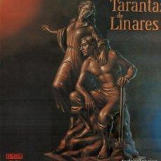 """Discos de vinilo: TARANTAS DE LINARES - PEÑA FLAMENCA """"EL CABRERILLO"""" / LP PASARELA 1986 / DOBLE PORTADA RF-10574. Lote 292140948"""