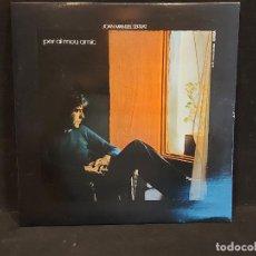 Discos de vinilo: JOAN MANUEL SERRAT / PER AL MEU AMIC / LP-GATEFOLD - EDIGSA-1973 / MBC. ***/***. Lote 292156163