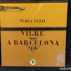Discos de vinilo: NÚRIA FELIU / VIURE A BARCELONA / LP-GATEFOLD - PUPUT-1978 / MBC. ***/*** LETRAS.. Lote 292159288