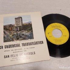 Discos de vinilo: BANCO COMERCIAL TRANSATLÁNTICO / SAN FELIU DE GUIXOLS / SINGLE / SARDANAS / PROMO / DIFÍCIL.. Lote 292244868