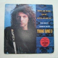 Discos de vinil: BLAZE OF GLORY - YOU REALLY GOT ME NOW / BON JOVI / SINGLE / VINILO. Lote 292272923