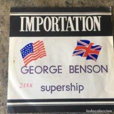 Discos de vinilo: GEORGE 'BAD' BENSON - SUPERSHIP . SINGLE . 1975 USA. Lote 292290103