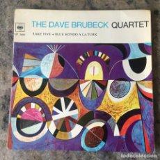 Discos de vinilo: THE DAVE BRUBECK QUARTET - TAKE FIVE / BLUE RONDO A LA TURK. Lote 292301348
