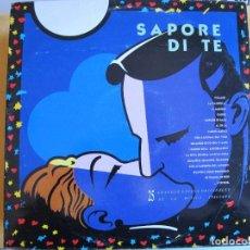 Discos de vinil: LP - SAPORE DI TE - VARIOS (VER FOTO ADJUNTA) (DOBLE DISCO, SPAIN, RCA RECORDS 1990). Lote 292322413