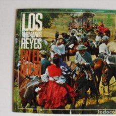 Discos de vinilo: LOS HERMANOS REYES. EN EL ROCIO Y.... AÑOS 60.. Lote 292356323