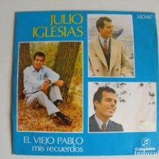 Discos de vinilo: JULIO IGLESIAS. EL VIEJO PABLO . AÑOS 60.. Lote 292508148