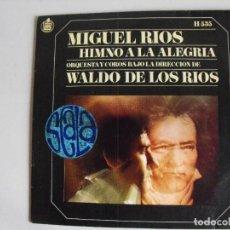 Discos de vinilo: MIGUEL RÍOS. HIMNO A LA ALEGRÍA.. AÑOS 60.. Lote 292512318