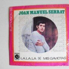 Discos de vinilo: JOAN MANUEL SERRAT. LA LA LA. AÑOS 60.. Lote 292513958