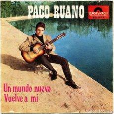 Discos de vinilo: PACO RUANO - UN MUNDO NUEVO / VUELVE A MI - SG SPAIN 1968 - POLYDOR 80 023. Lote 292535143