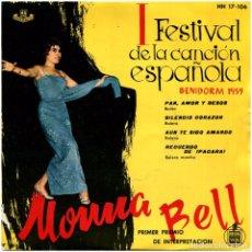 Discos de vinilo: MONNA BELL - I FEST. DE LA CANCIÓN ESPAÑOLA, BENIDORM 1959 - EP SPAIN 1959 - HISPAVOX HH 17-106. Lote 292537193