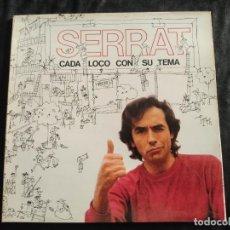 Discos de vinil: SERRAT CADA LOCO CON SU TEMA N.68. Lote 292957823