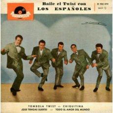 Discos de vinilo: LOS ESPAÑOLES - BAILE EL TWIST CON LOS ESPAÑOLES - EP SPAIN 1962 - POLYDOR 21 935 EPH. Lote 293143013