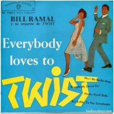 Discos de vinilo: BILL RAMAL Y SU ORQ. DE TWIST - EVERYBODY LOVES TO TWIST - EP SPAIN 1962 - WARNER BROS. RECORDS. Lote 293145423
