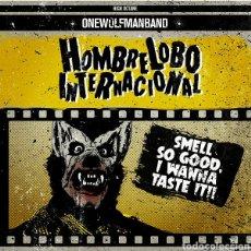 Discos de vinilo: HOMBRE LOBO INTERNACIONAL–SMELL SO GOOD, I WANNA TASTE IT!! . PRECINTADO.. Lote 293176423