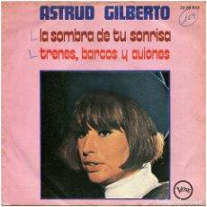 Discos de vinilo: ASTRUD GILBERTO - LA SOMBRA DE TU SONRISA - SG SPAIN 1971 - VERVE RECORDS 2009019. Lote 293217718