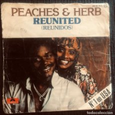 Discos de vinilo: 'REUNITED - REUNIDOS', DE PEACHES & HERB. MÚSICA SOUL. SINGLE VINILO 2 TEMAS. POLYDOR. 1978.. Lote 293223663