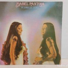 Discos de vinilo: ISABEL PANTOJA / 22 ABRILES TENGO / LP - COLUMBIA-2006 / MBC. ***/***. Lote 293269458